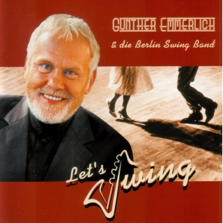 CD Gunther Emmerlich & die Berliner Swing Band  - Lets swing