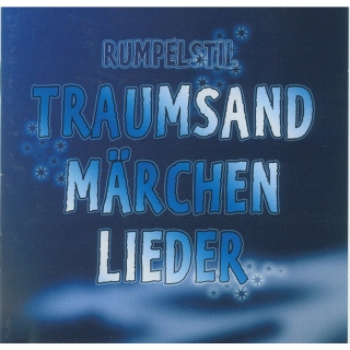 CD Rumpelstil - Traumsandmärchenlieder